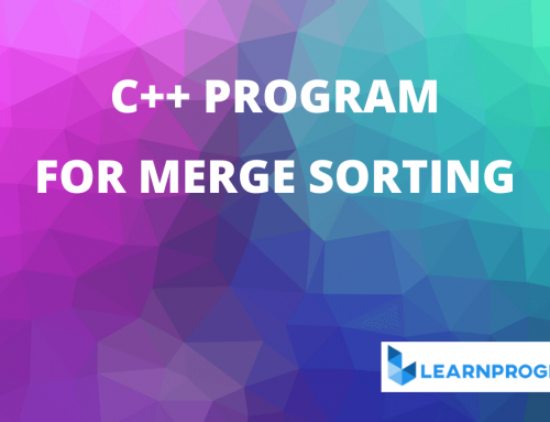 Merge Sort Program in C++ – [Algorithm With Explanation]