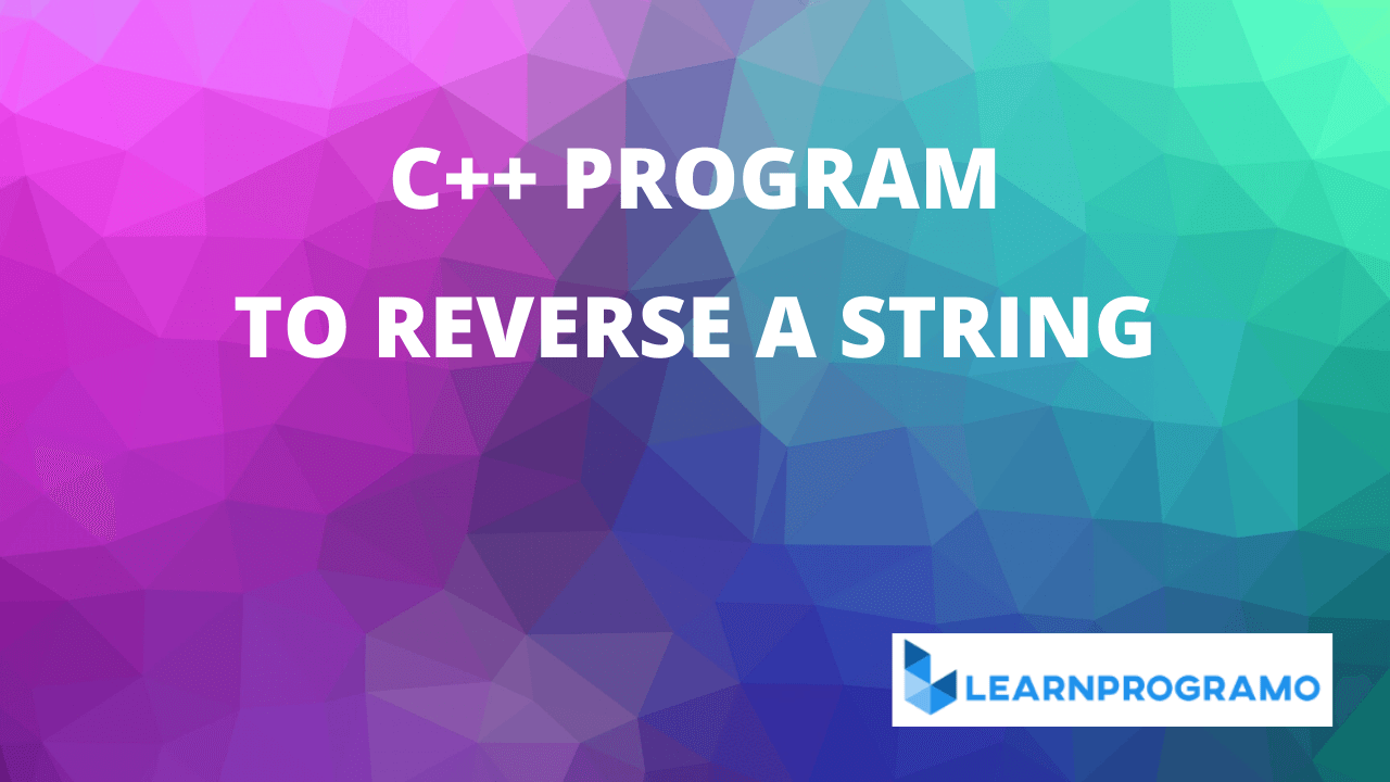 c++ program to reverse a string,program to reverse a string in c++,program to reverse a string c++,c++ program to reverse a string using strrev,write a program to reverse a string in c++,c++ program to reverse words of a string individually