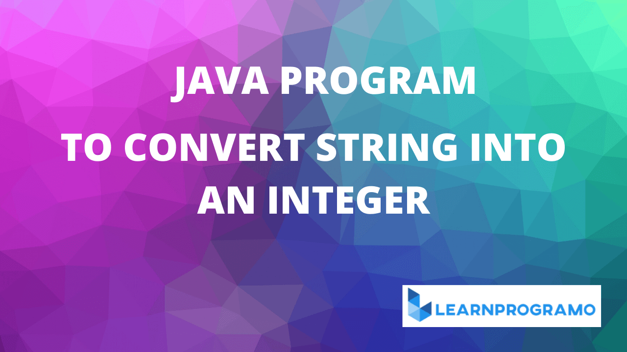 how to convert string into integer in java,how to convert integer into string in java,how to convert integer into string array in java