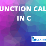 function call in c,call back function in c,how to call a function in c,how to call function in c,return in c,return statement in c