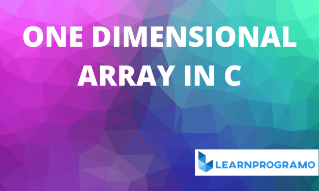 One Dimensional Array in C