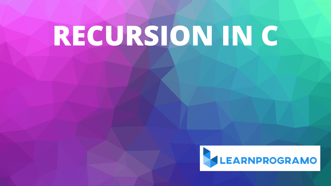 recursion in c,factorial using recursion in c,what is recursion in c,fibonacci series using recursion in c,fibonacci series in c using recursion