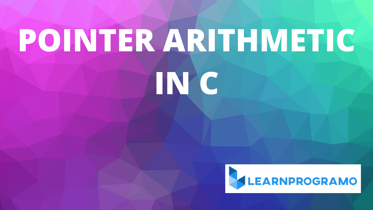 pointer arithmetic in c,pointer arithmetic in c++,pointer arithmetic in c with example,pointer arithmetic in c pdf,pointer arithmetic in c language,what is pointer arithmetic in c