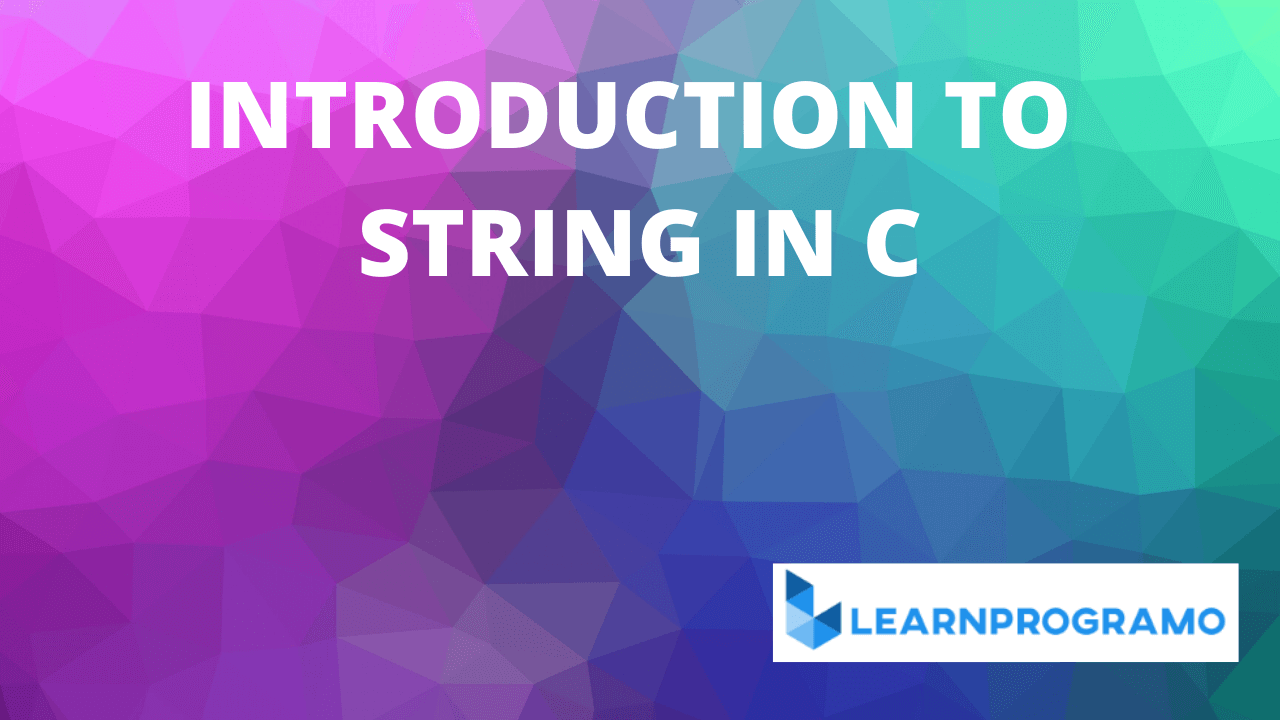 string in c,reverse a string in c,string functions in c,string in c++,string programs in c,strings in c