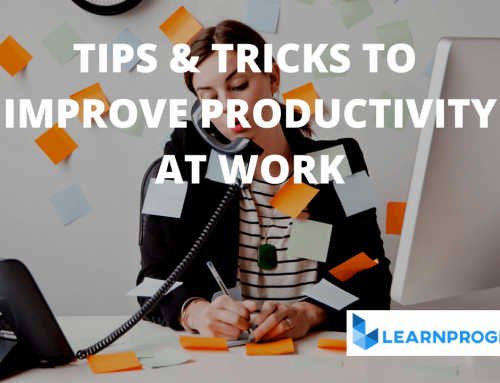 Some tips and tricks to Improve Productivity at Work
