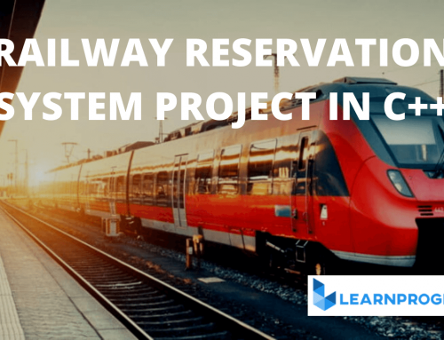 Railway Reservation System Project in C++ [Download With Source Code]