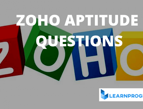 Zoho Aptitude Questions With Answers 2021 [Updated]